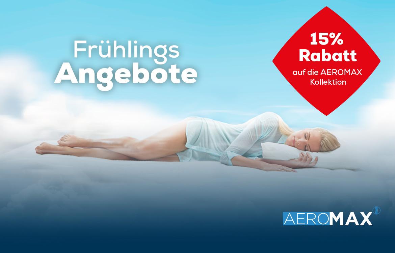 AEROMAX Matratze 15% Rabatt - Frühlings Angebote| Swiss Sense